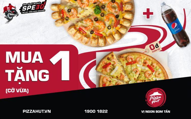 PIZZA HUT – NHẬN ORDER 1 TẶNG 1